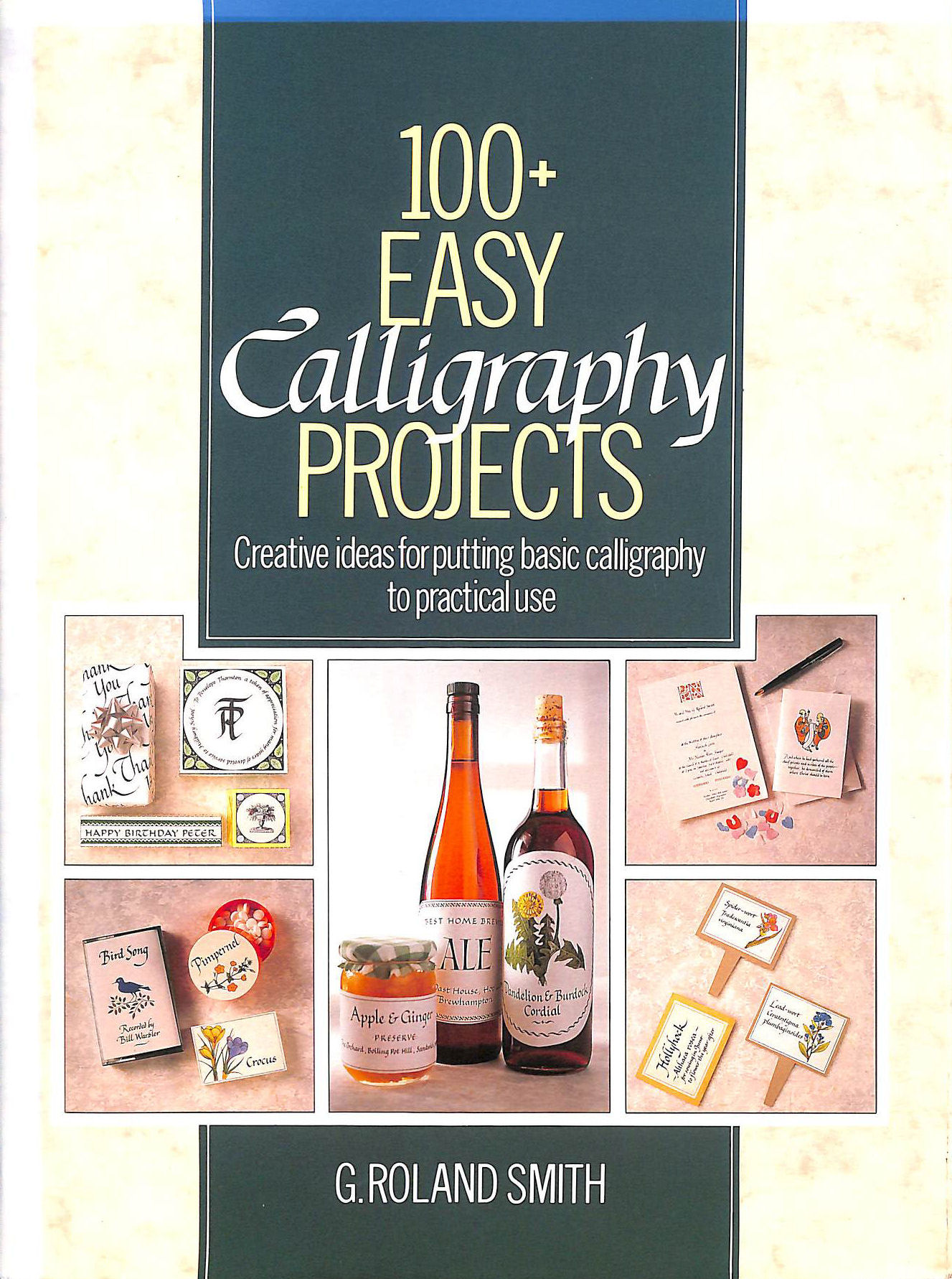 Image for 100+ Easy Calligraphy Projects
