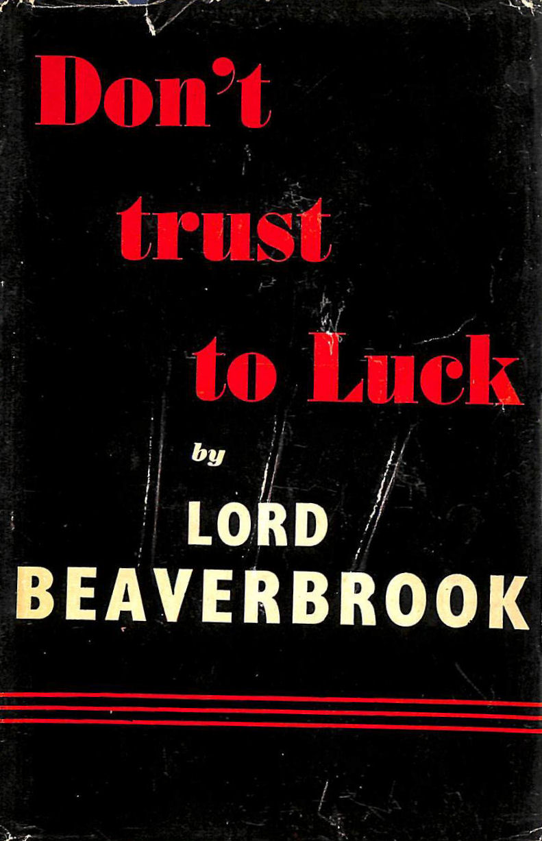 Image for Don't Trust To Luck.