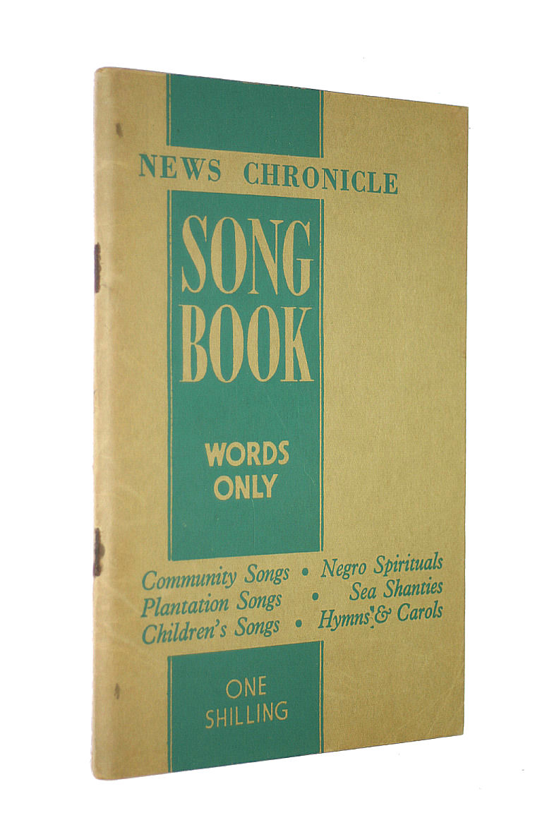 Image for News-Chronicle Song Book. Words Only. Community Songs, Negro Spirituals, Plantation Songs, Sea Shanties, Children's Songs, Hymns & Carols