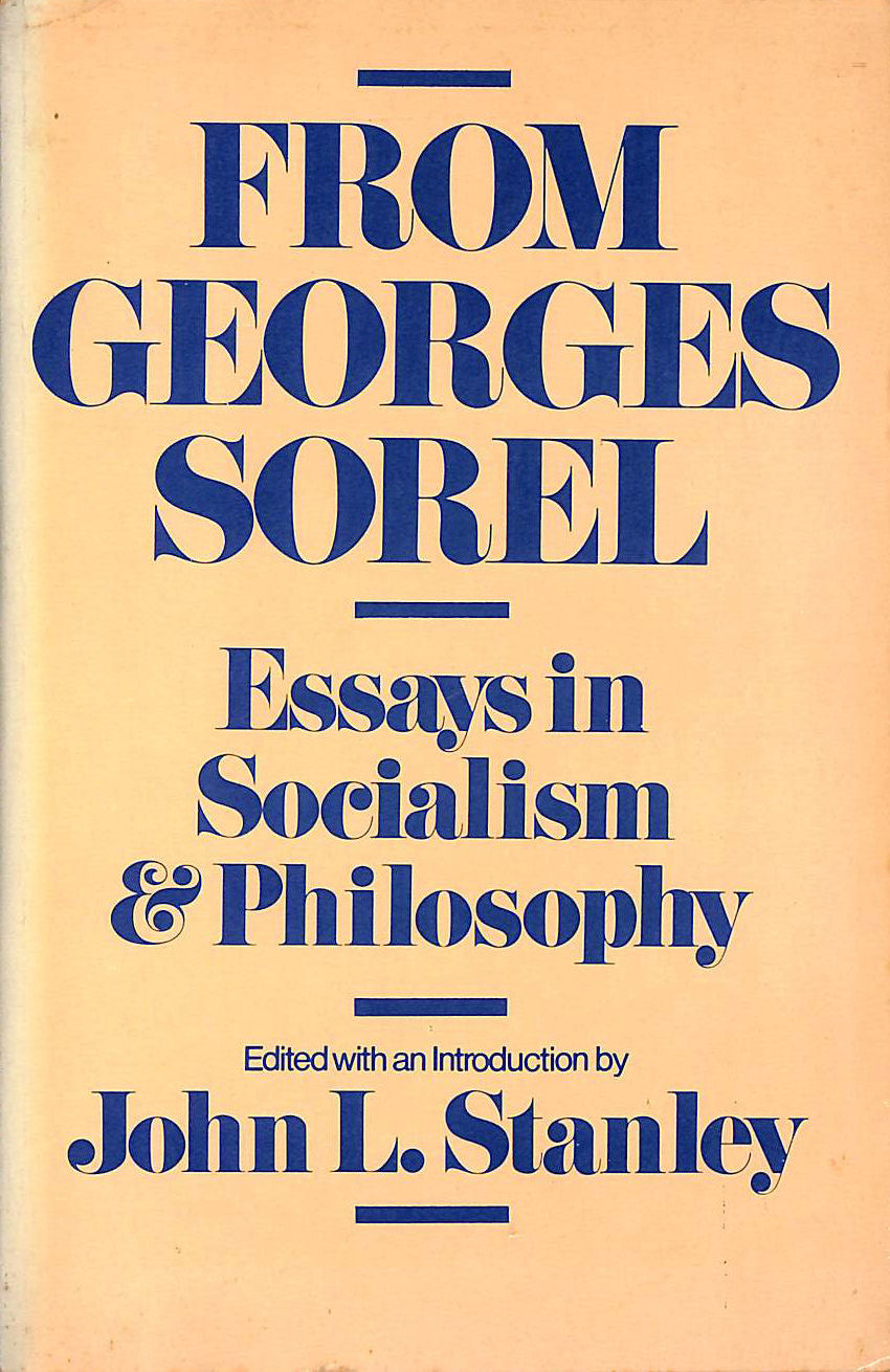 Image for From Georges Sorel: Essays in Socialism and Philosophy
