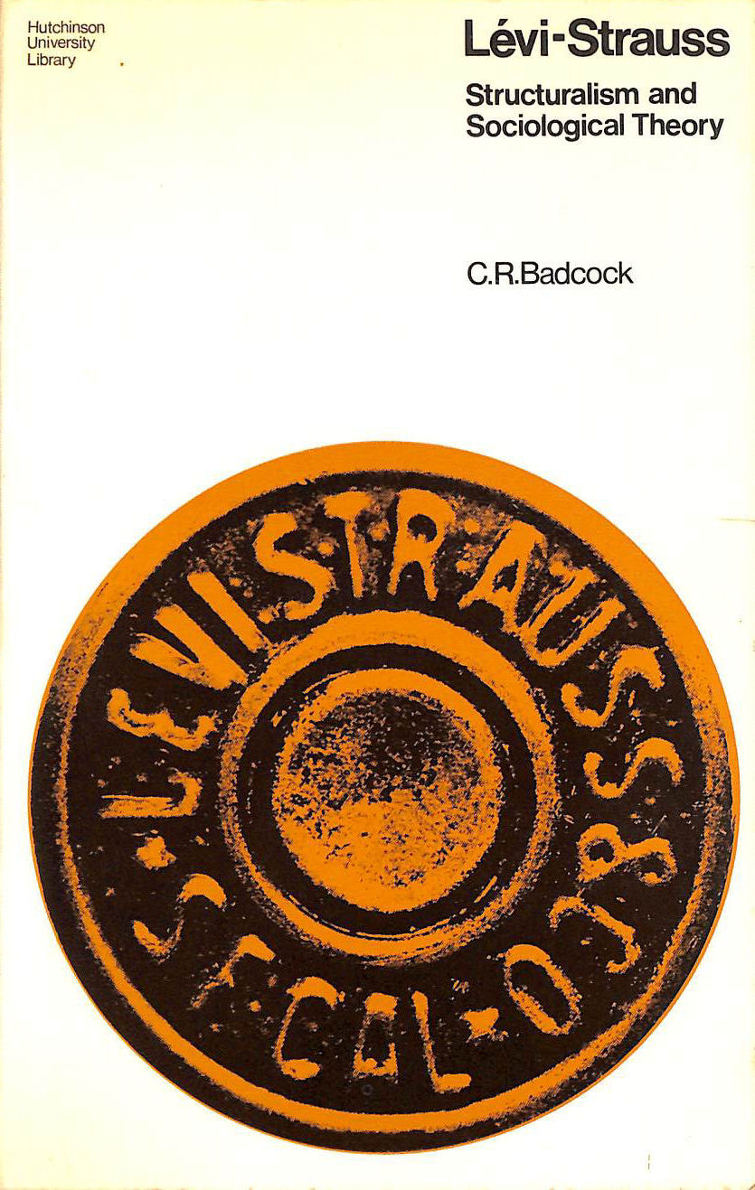Image for Levi-Strauss: Structuralism and Sociological Theory (University Library)