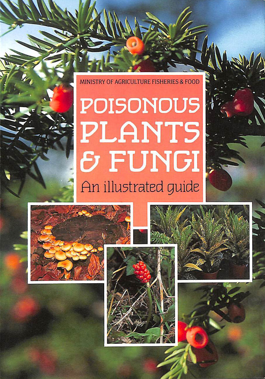 Image for Poisonous Plants and Fungi: An Illustrated Guide
