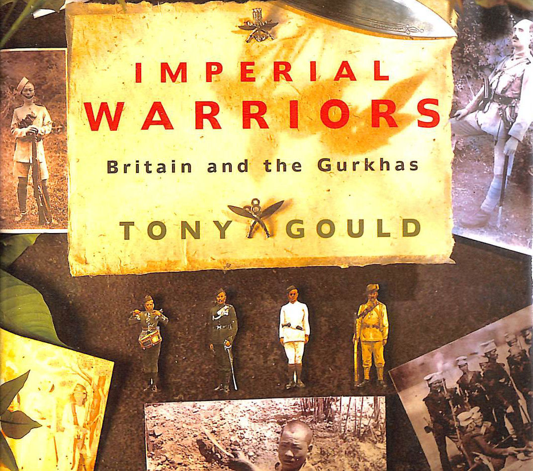 Image for Imperial Warriors: Britain and the Gurkhas