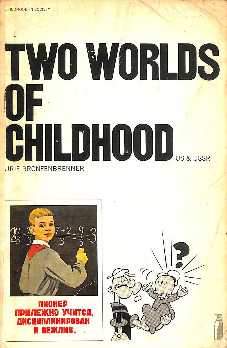 Image for Two Worlds of Childhood: Us And USSR (Penguin Education)