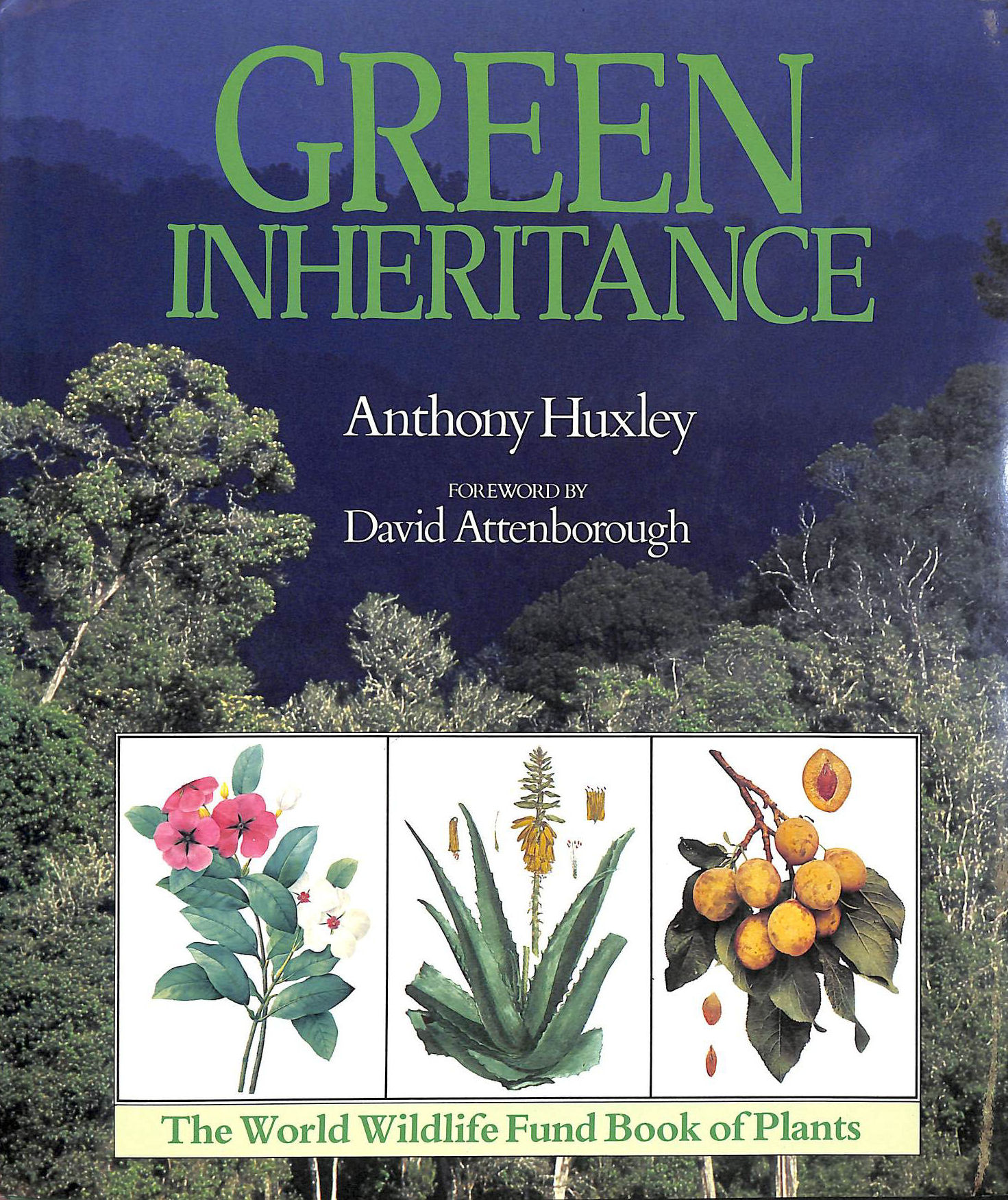 Image for Green Inheritance: The World Wildlife Fund Book of Plants