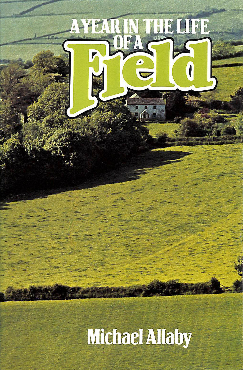 Image for Year in the Life of a Field