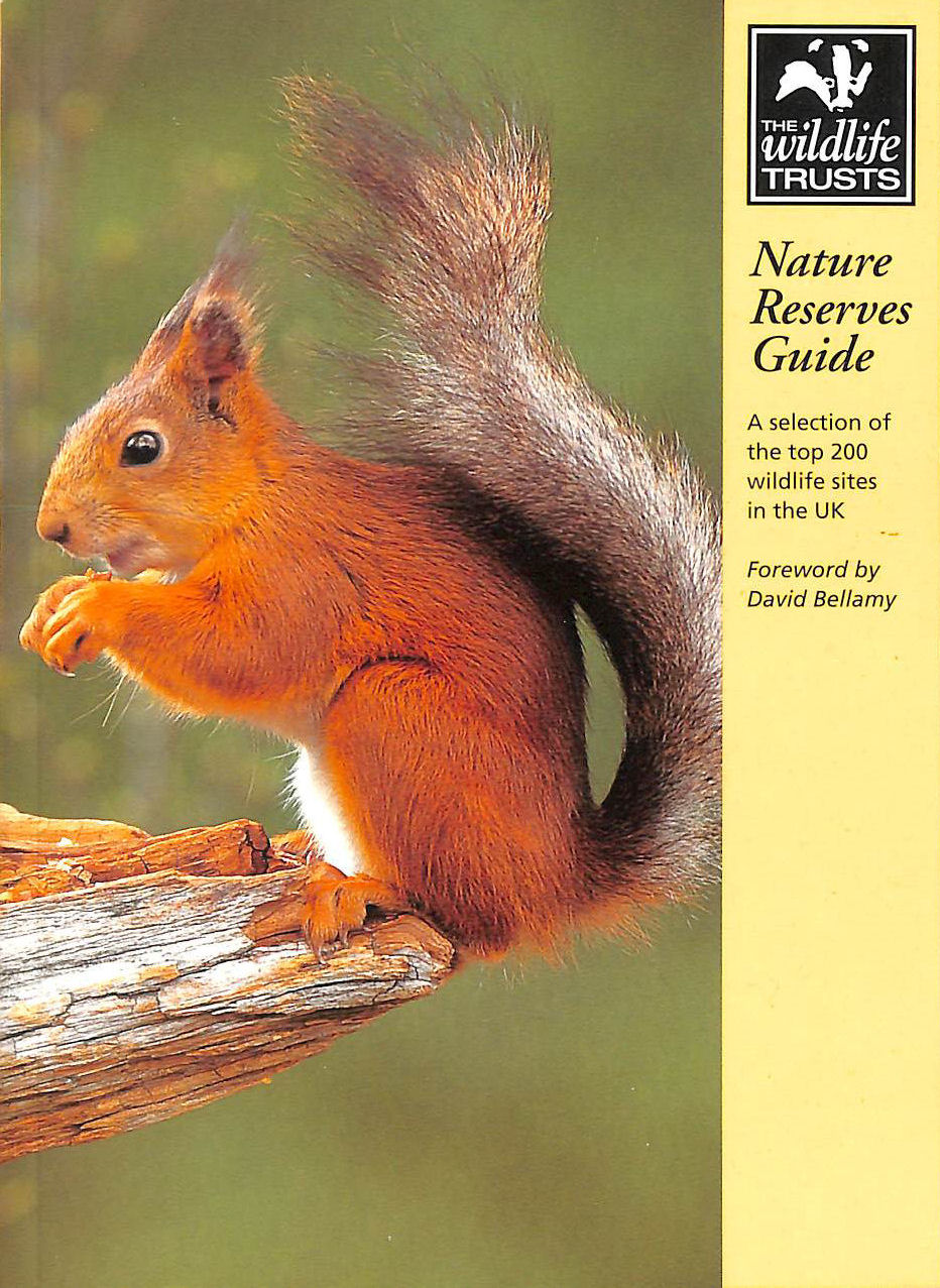 Image for The Wildlife Trusts' Nature Reserves Guide: A selection of the top 200 wildlife sites in the UK