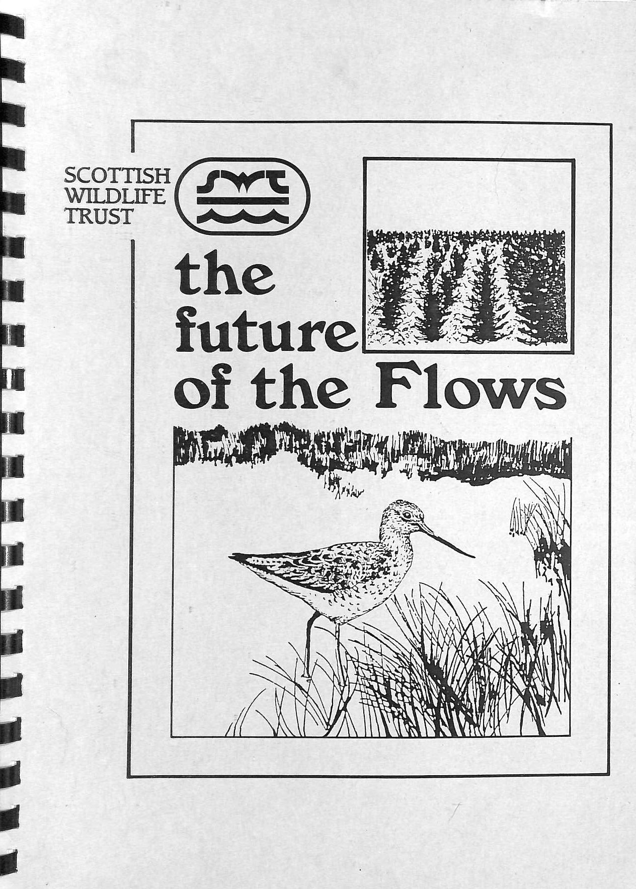 Image for The Future of the Flows: a special report on afforestation and conservation in the peatlands of East Sutherland and Caithness