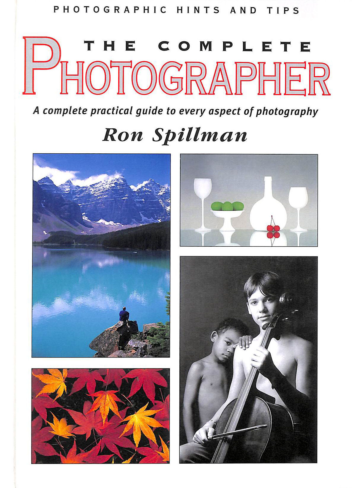 Image for The Complete Photographer (Photographic hints and tips)