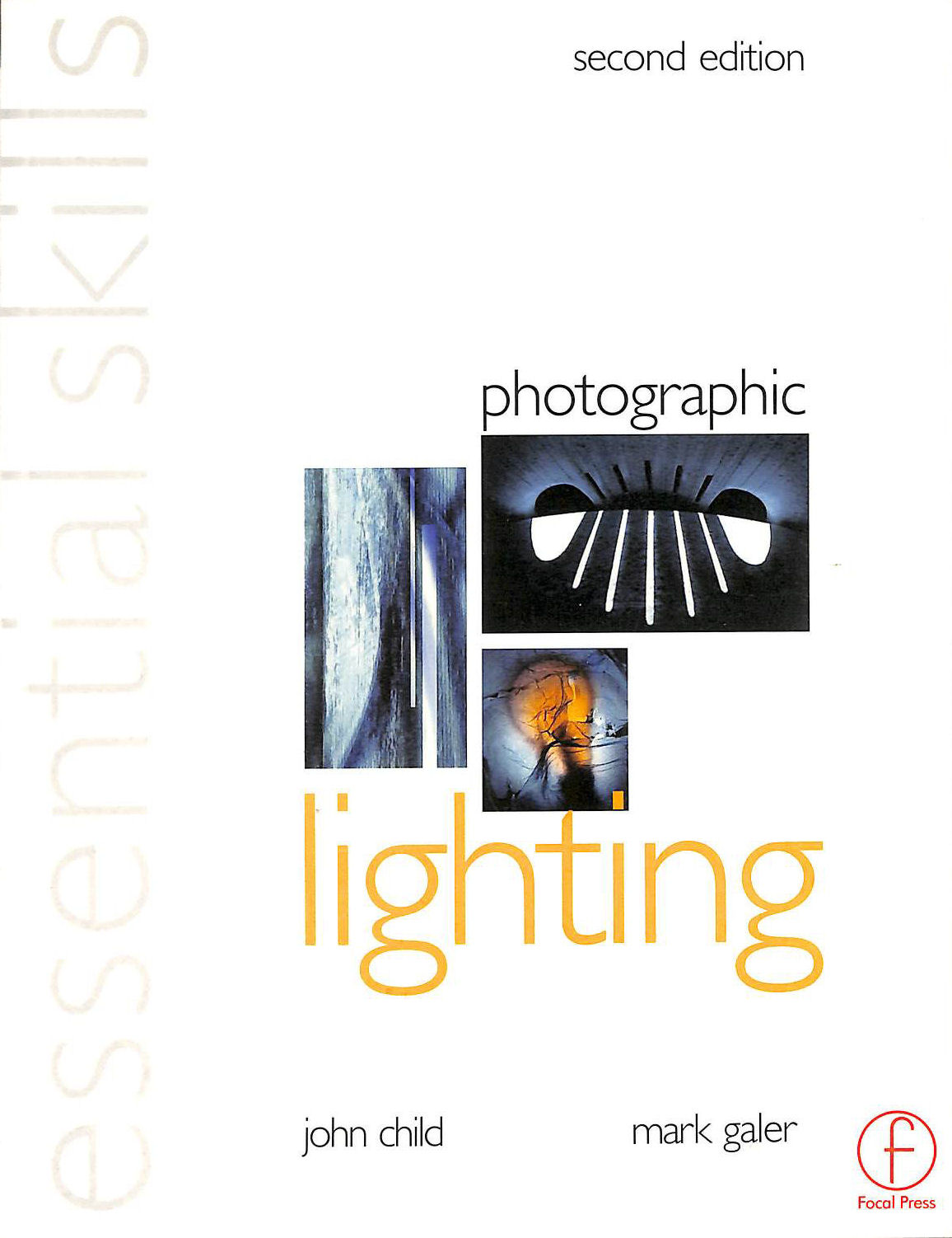 Image for Photographic Lighting: Essential Skills (Photography Essential Skills)