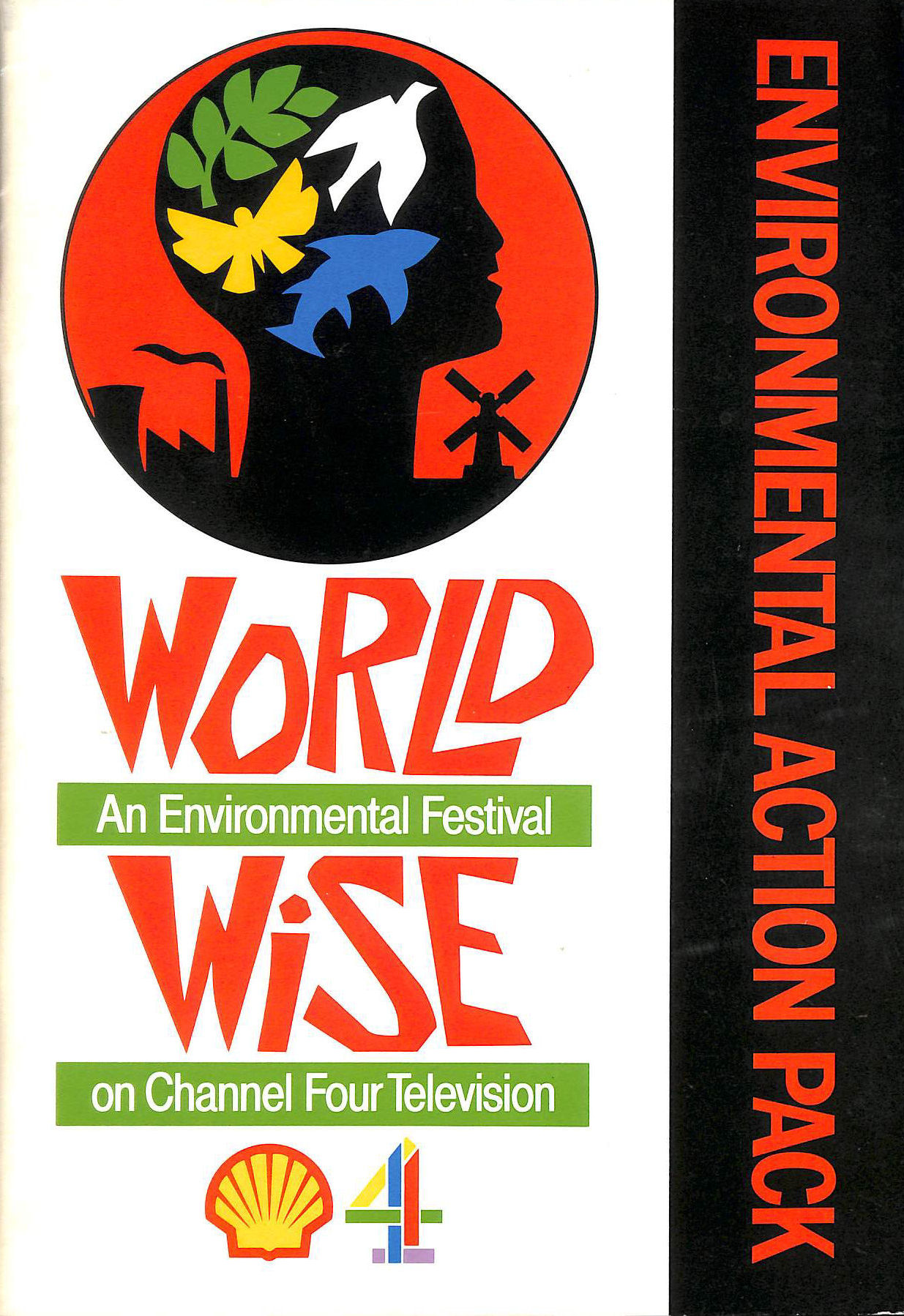 Image for World Wise : an environmental festival on Channel Four Television : environmental action pack