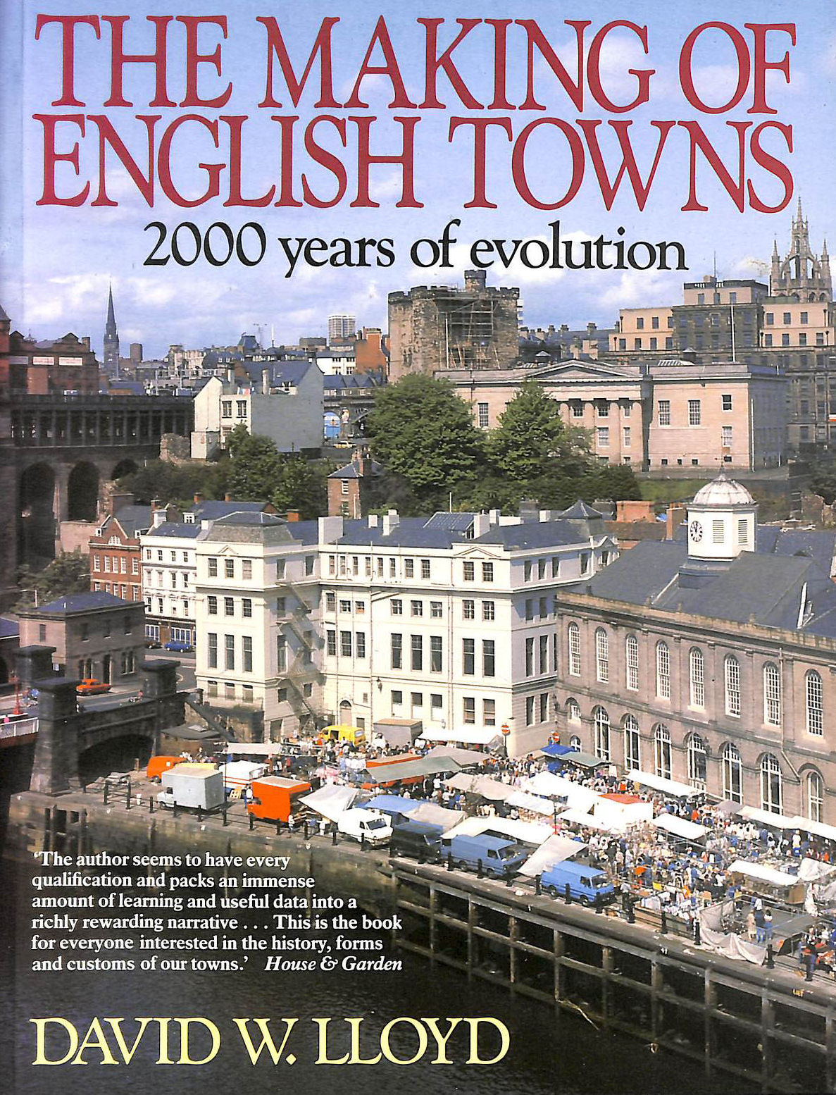 Image for The Making of English Towns: 2000 Years of Evolution