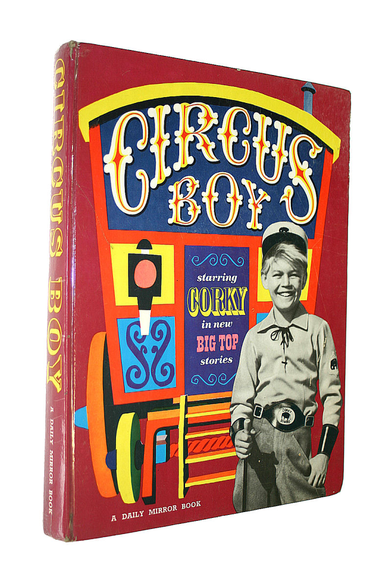 Image for CIRCUS BOY starring CORKY in new BIG TOP stories (annual 1960)