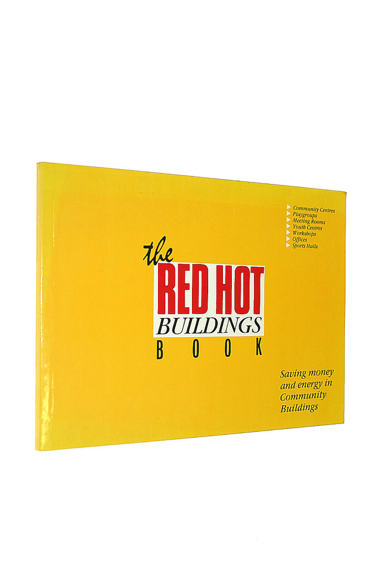 Image for Red Hot Buildings Book: Saving Money and Energy in Community Buildings