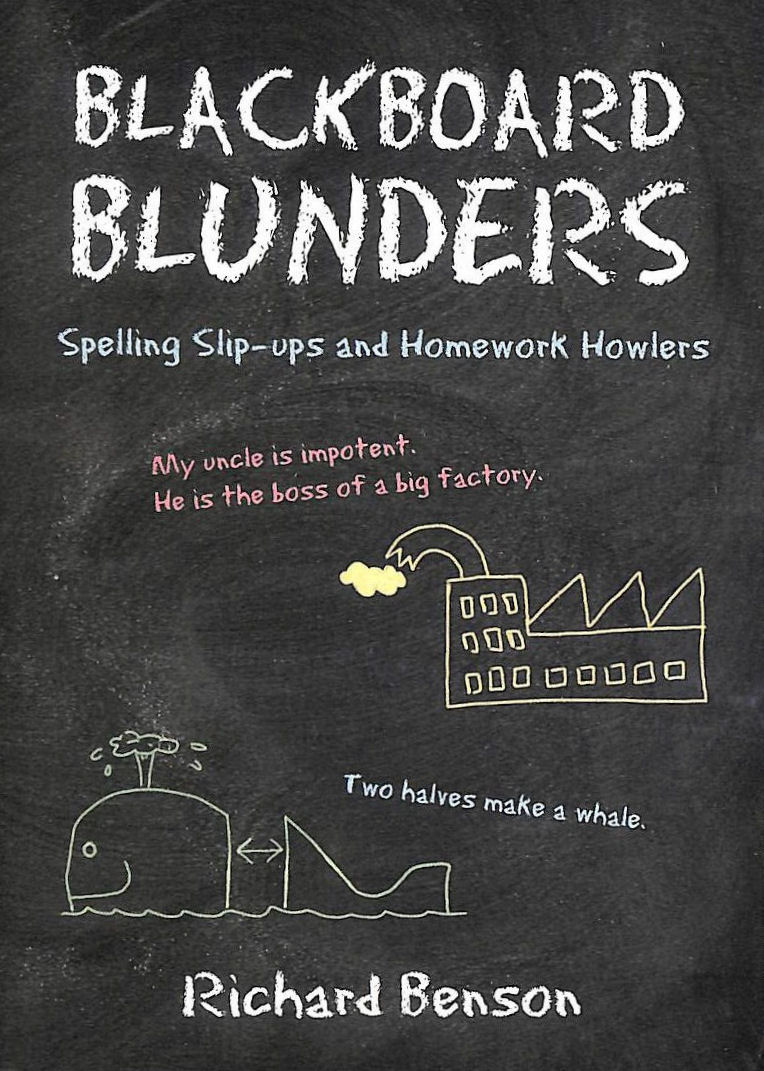 Image for Blackboard Blunders: Spelling Slip-ups and Homework Howlers