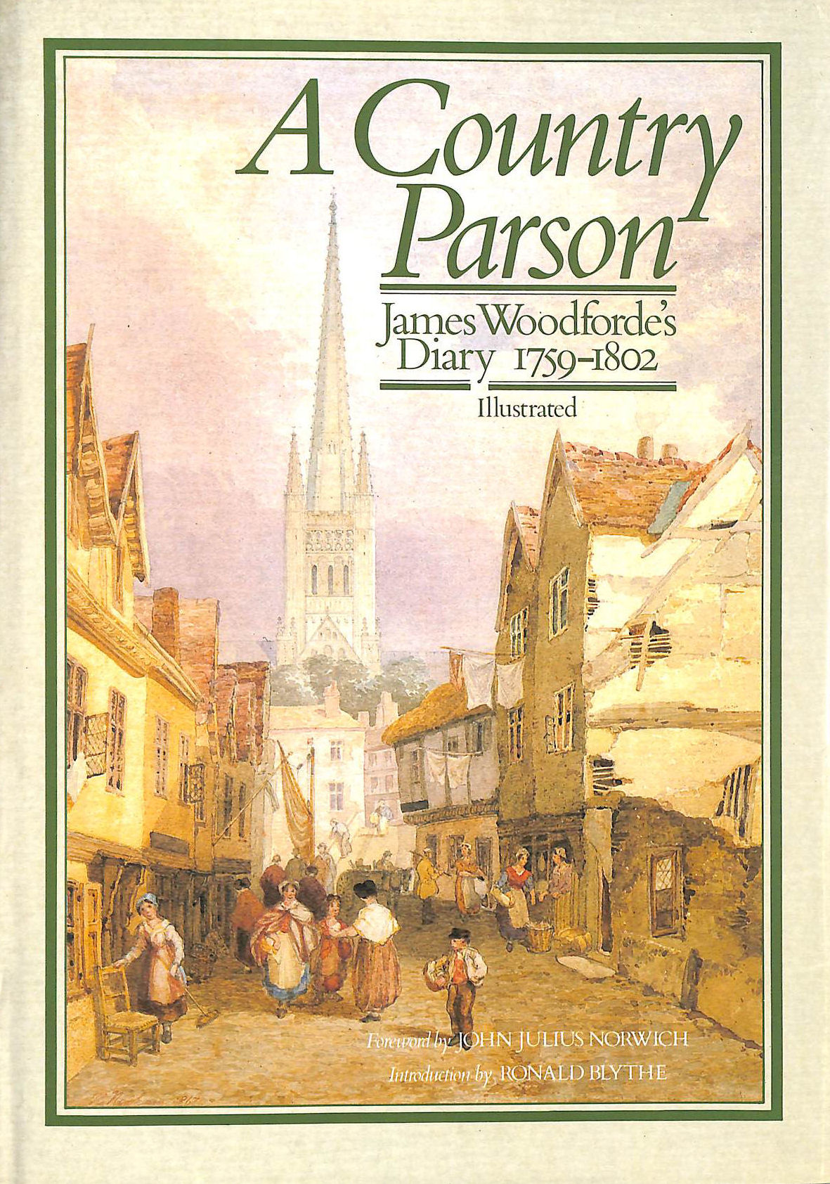 Image for A Country Parson: James Woodforde's Diary, 1759-1802.