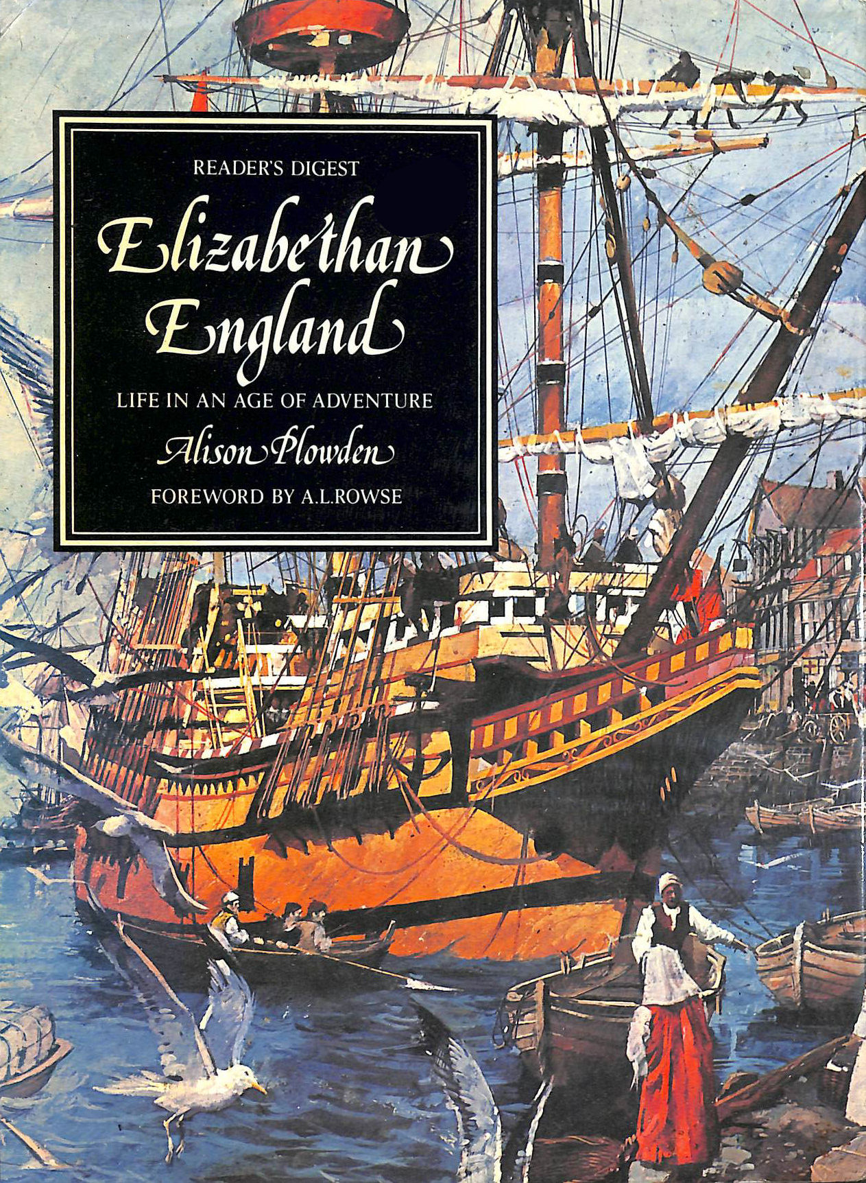Image for Elizabethan England: Life in an age of adventure (Life in Britain)