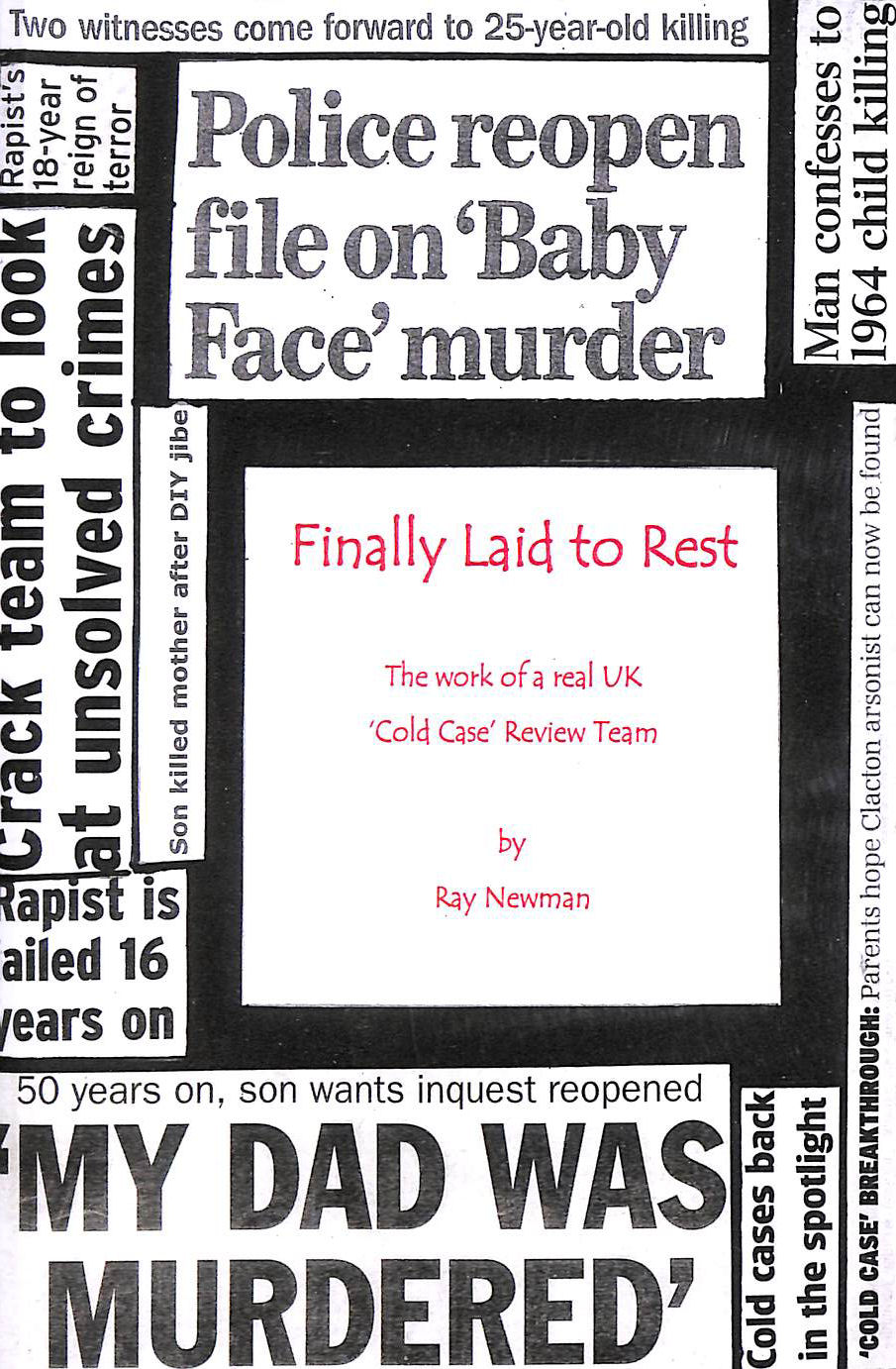 Image for Finally Laid To Rest: The Work of a Real UK ?Cold Case? Review Team