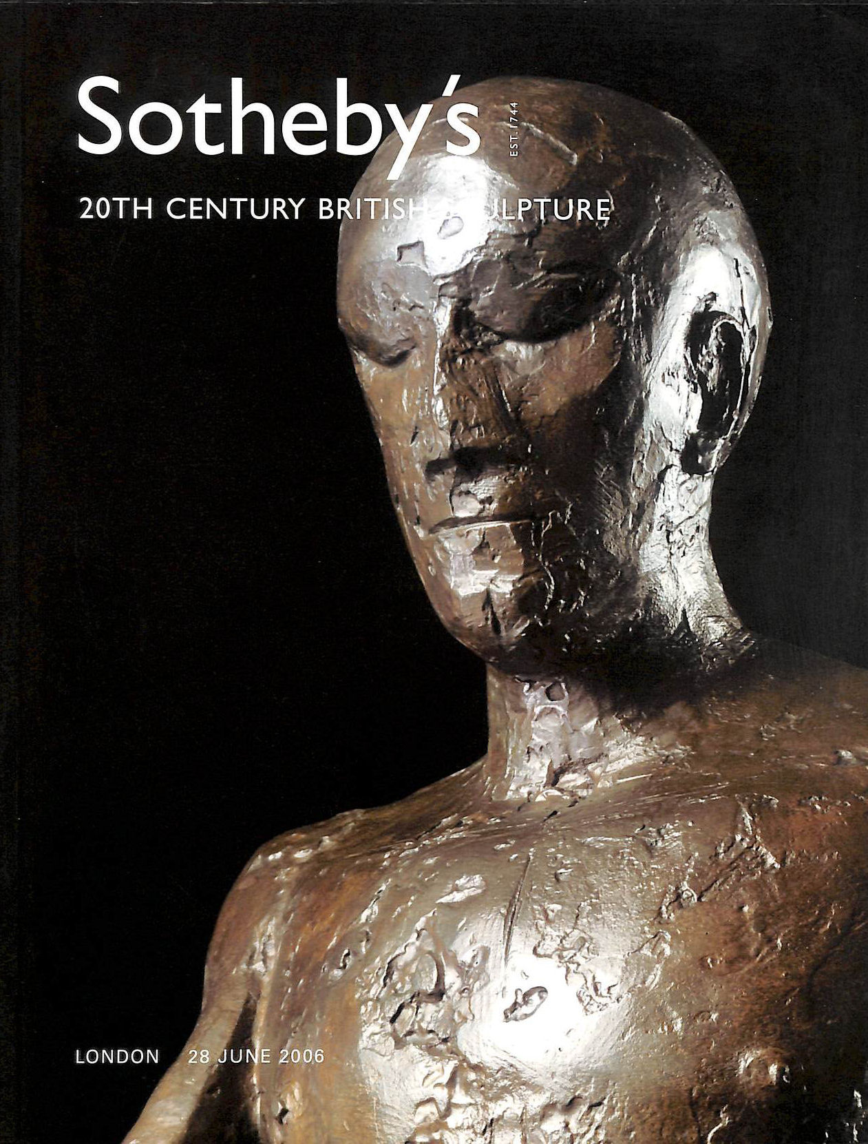 Image for Sotheby's 20th Century British Sculpture. London 28 June, 2006. Inc. Sir Jacob Epstein. Henry Moore. Sir Anthony Caro.