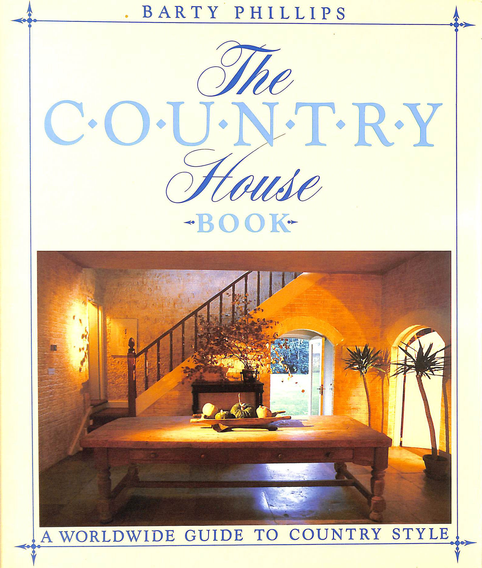 Image for The Country House Book: A Worldwide Guide to Country Style