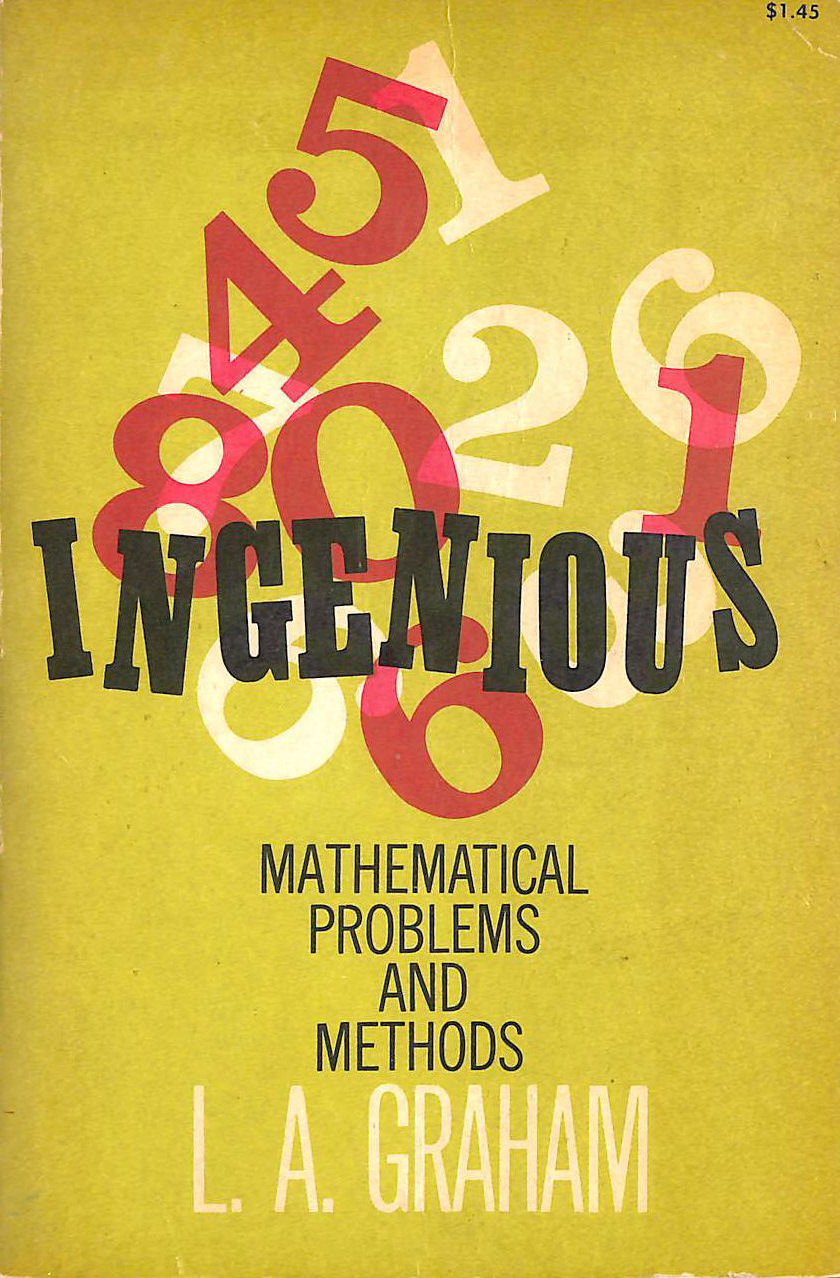Image for Ingenious Mathematical Problems and Methods (Dover Books on Mathematics)