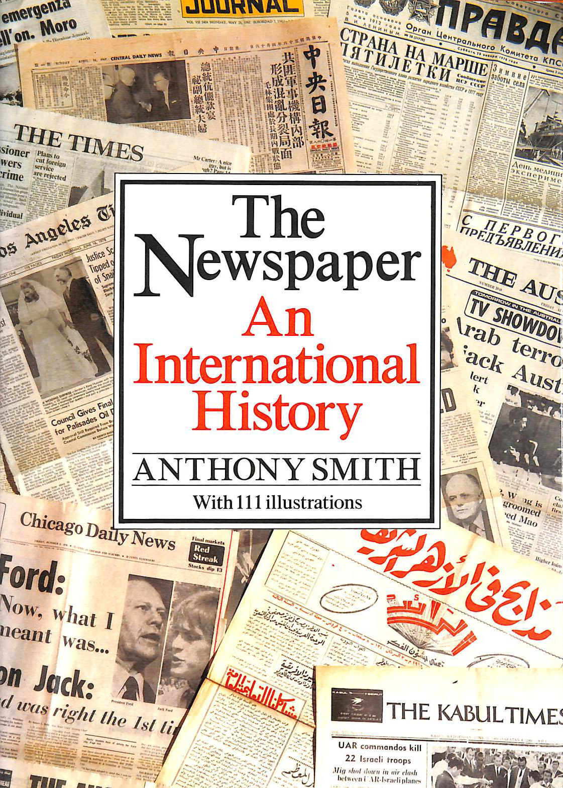 Image for The Newspaper An International History