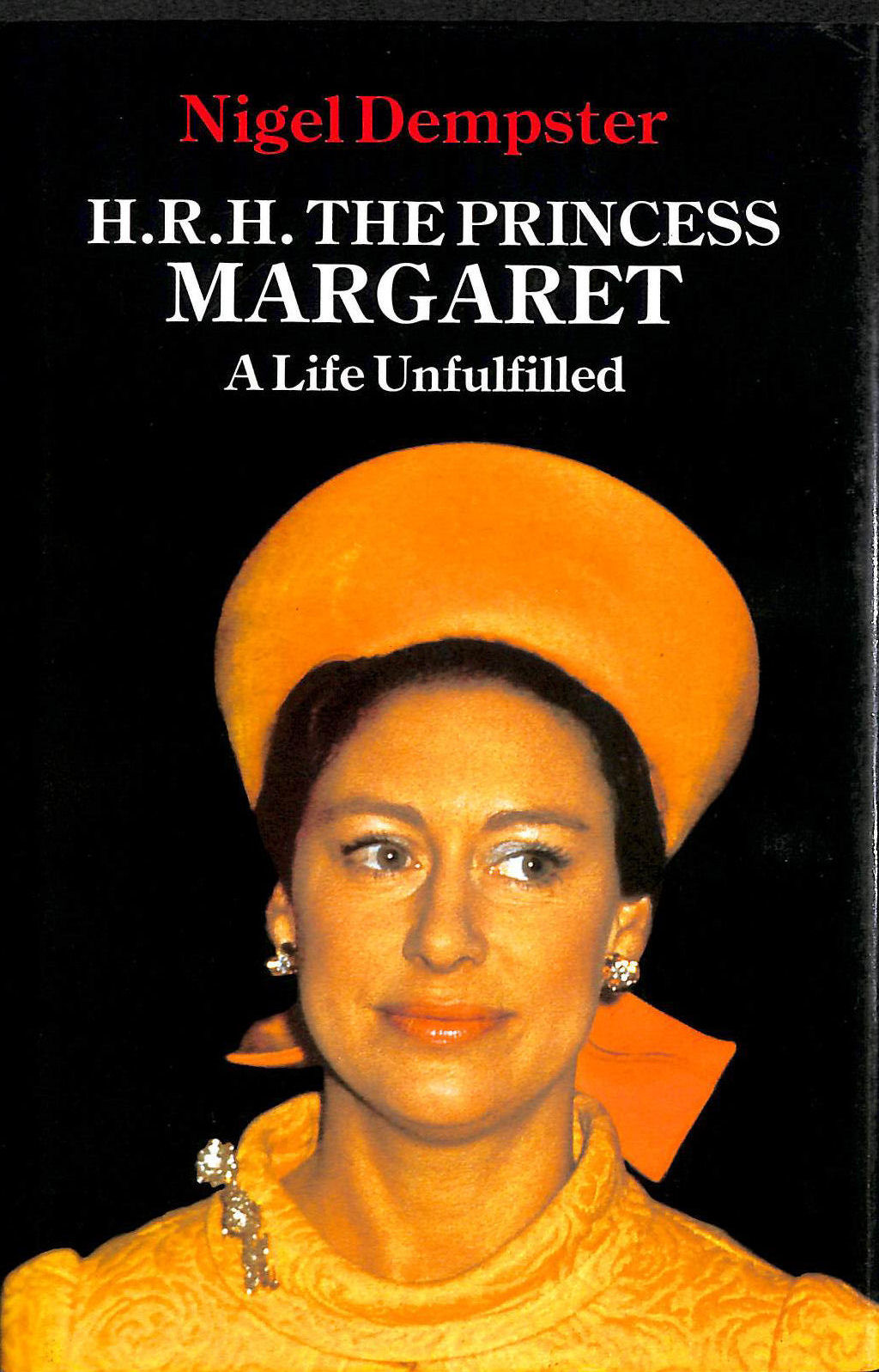 Image for H. R. H. Princess Margaret: A Life Unfulfilled