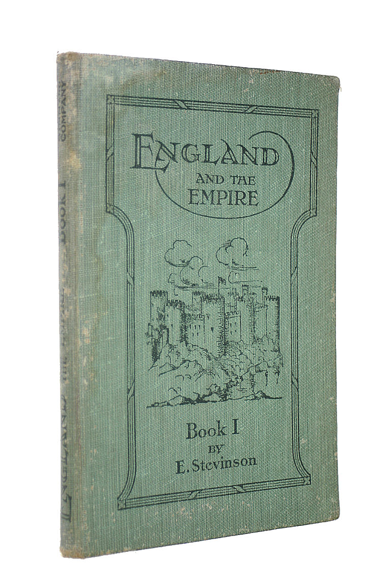 Image for England and the Empire -- A Modern History, With Some Account of European Influences (Book One - From Earliest Times to AD 1485)