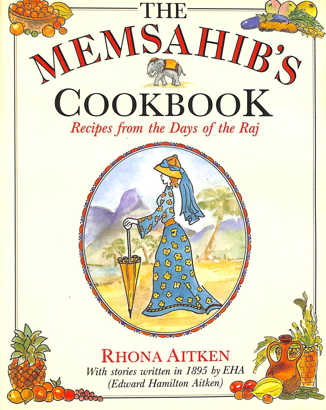 Image for The Memsahib's Cookbook: Recipes from the Days of the Raj