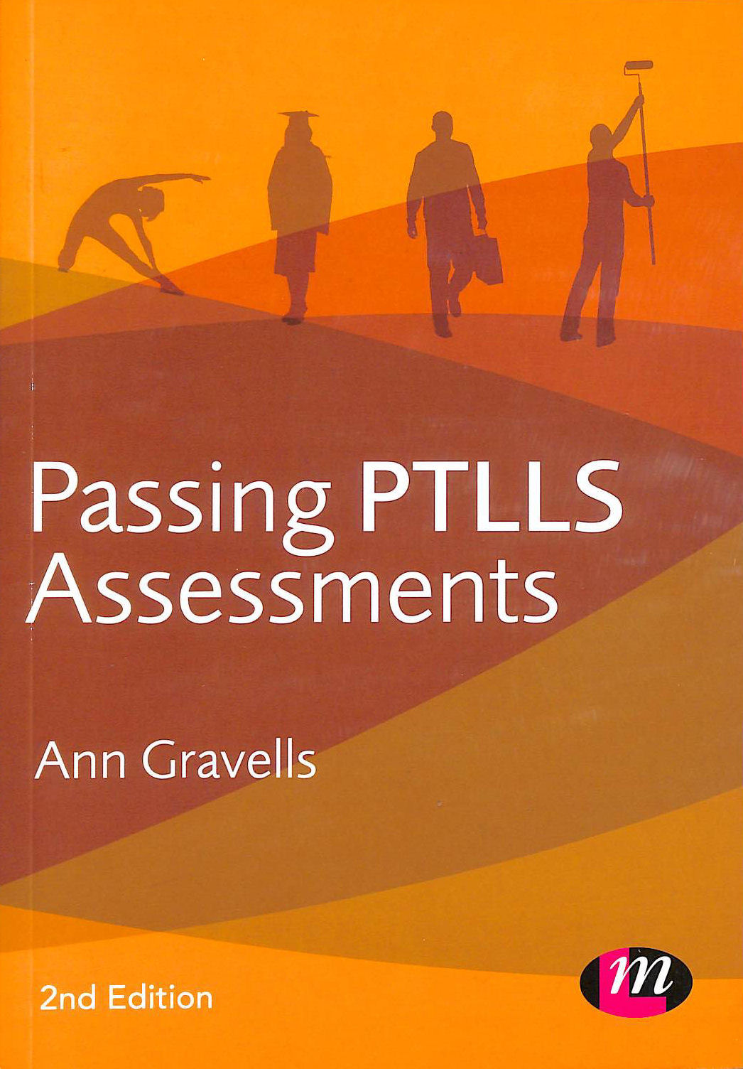 Image for Passing Ptlls Assessments (Further Education and Skills)