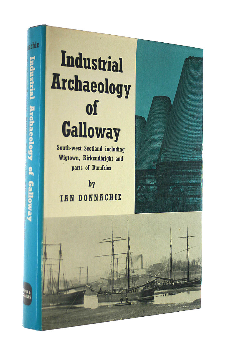 Image for Industrial Archaeology of Galloway (Industrial Archaeology of British Isles)