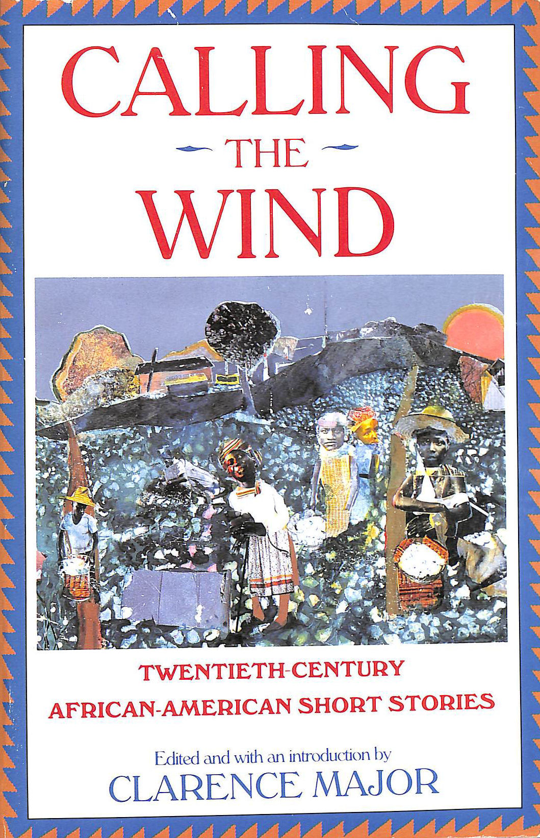 Image for Calling the Wind: Twentieth-Century African-American Short Stories