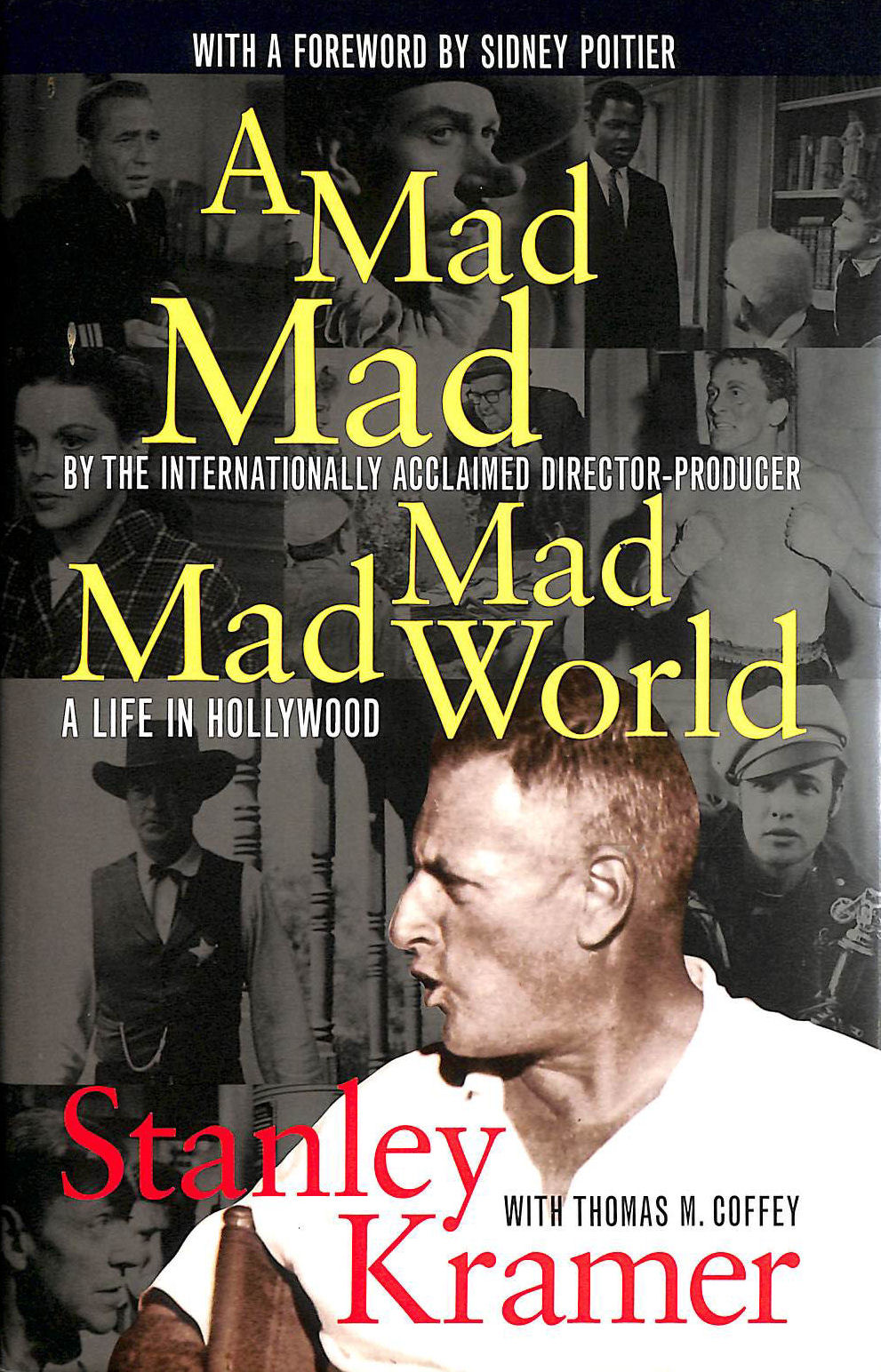 Image for A Mad, Mad, Mad, Mad World: A Life in Hollywood