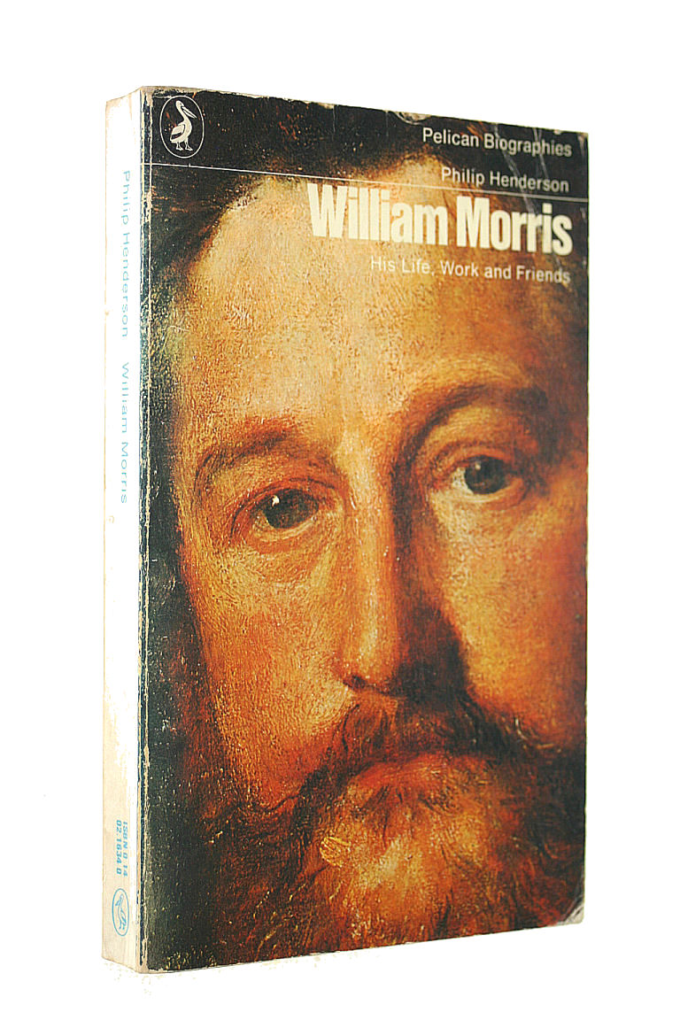 Image for William Morris: His Life, Work And Friends (Pelican)