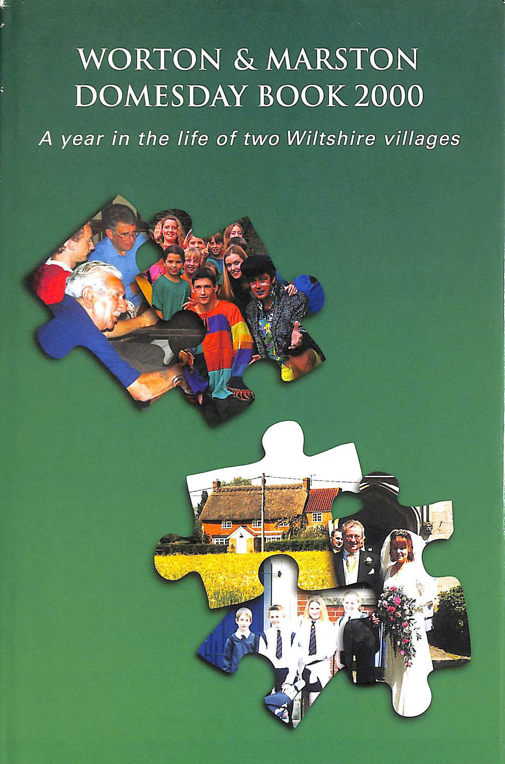Image for Worton and Marston Domesday Book 2000: A Year in the Life of Two Wiltshire Villages