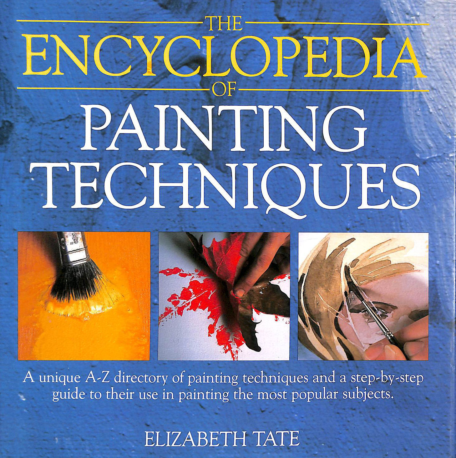 Image for The Encyclopedia of Painting Techniques