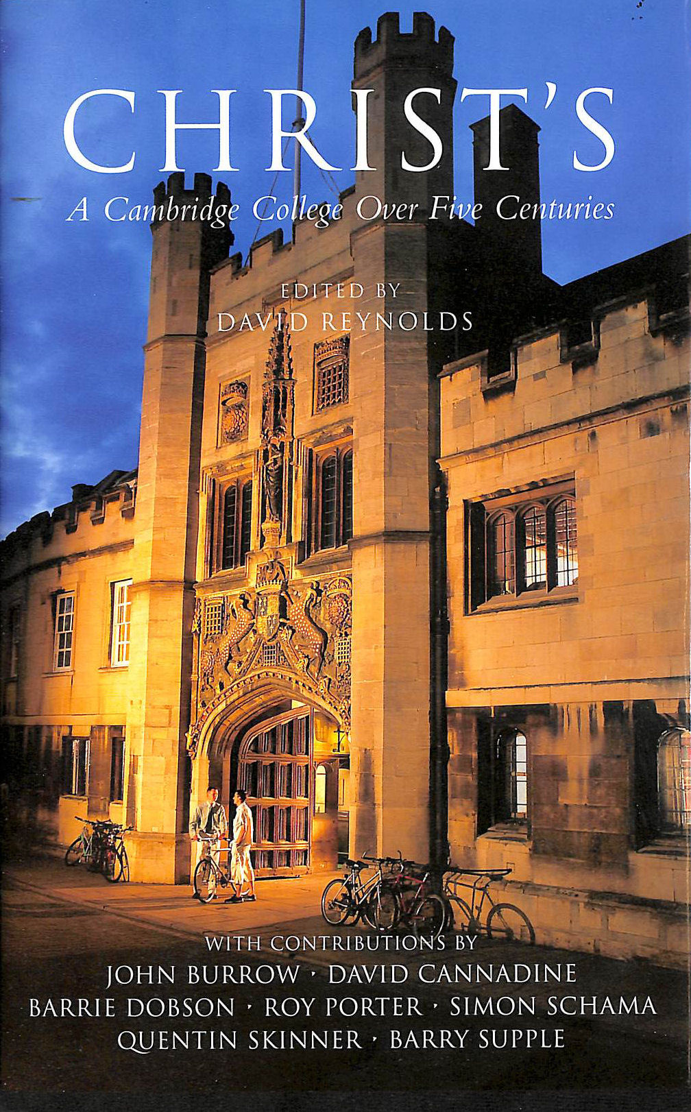 Image for Christ's: A Cambridge College Over Five Centuries