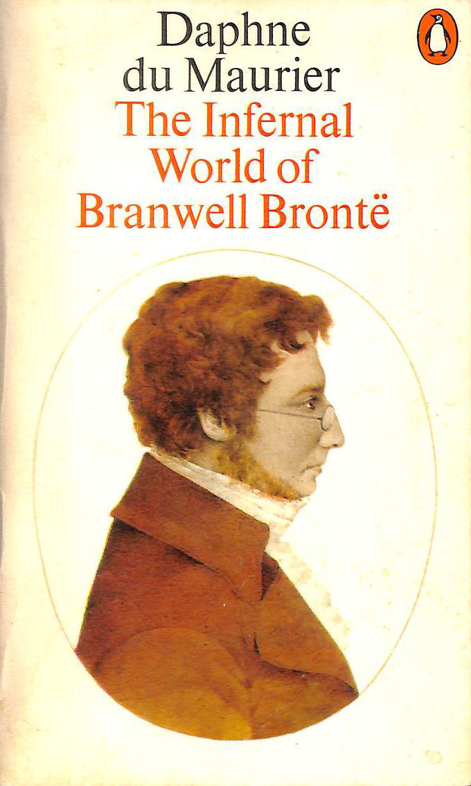 Image for The Infernal World of Branwell Bronte