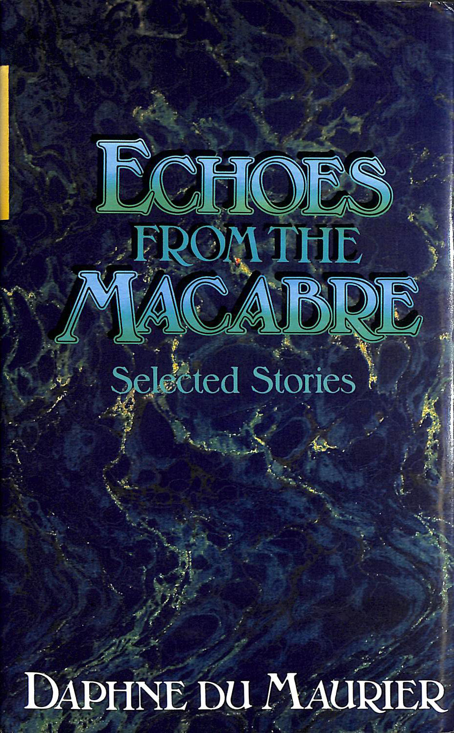 Image for Echoes from the Macabre: Selected Stories