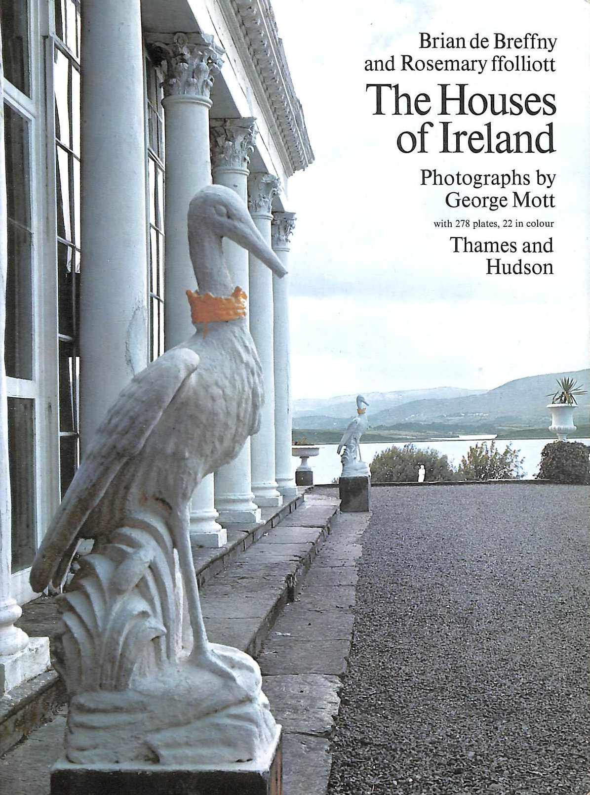 Image for The Houses of Ireland: Domestic Architecture from the Mediaeval Castle to the Edwardian Villa