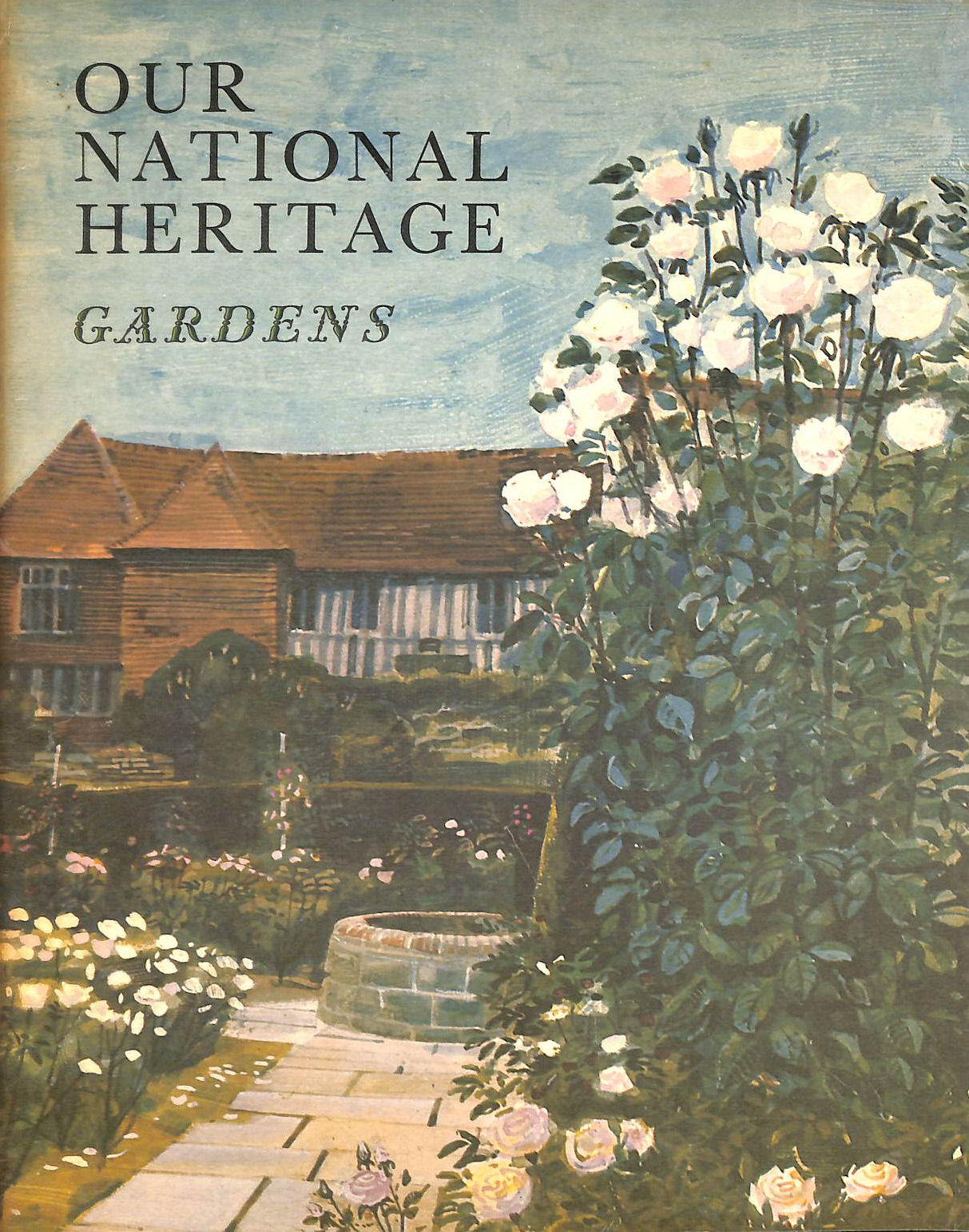 Image for Our National Heritage: Gardens