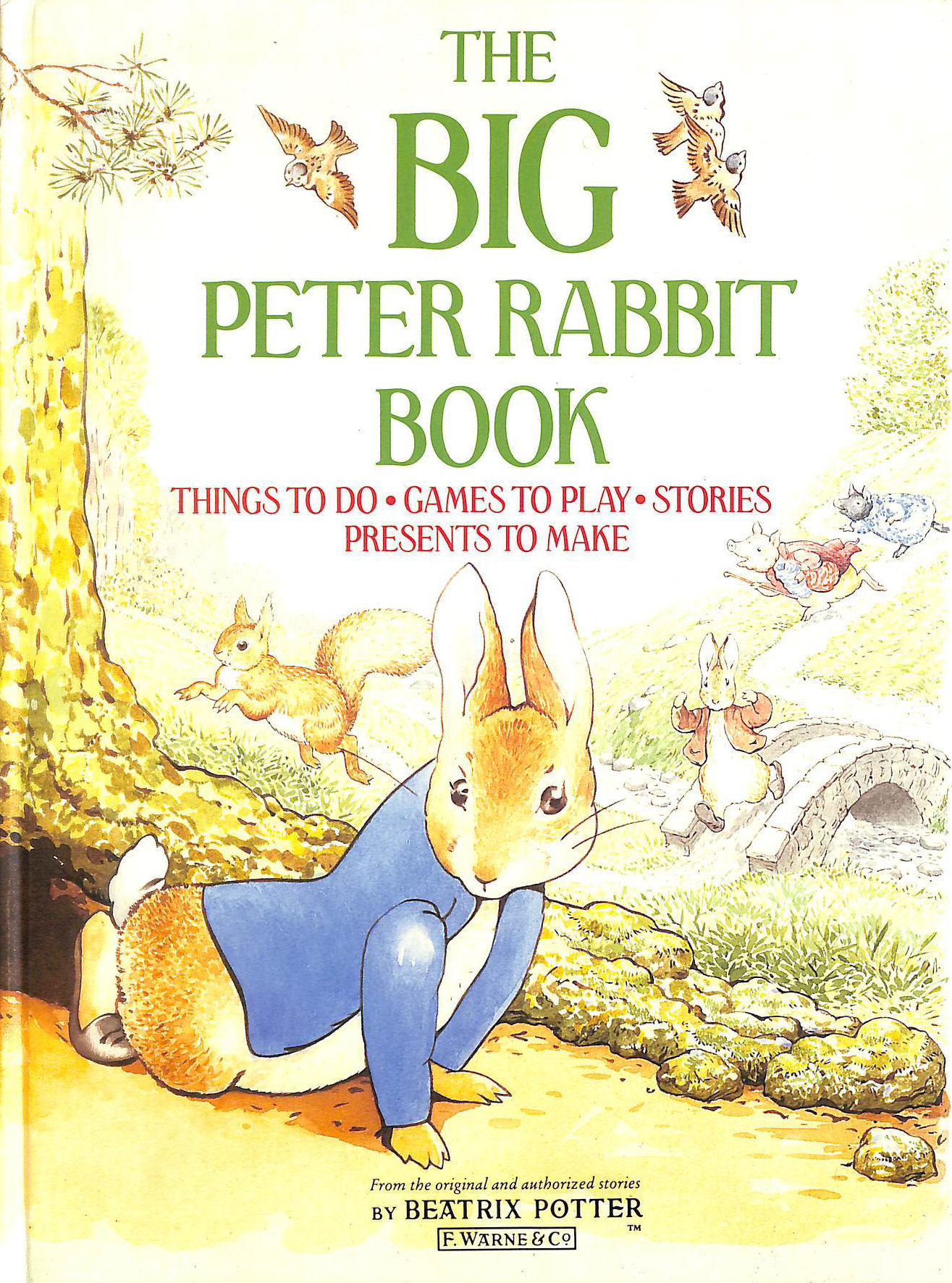 Image for The Big Peter Rabbit Book: Things to do;Games to Play;Stories;Presents to Make