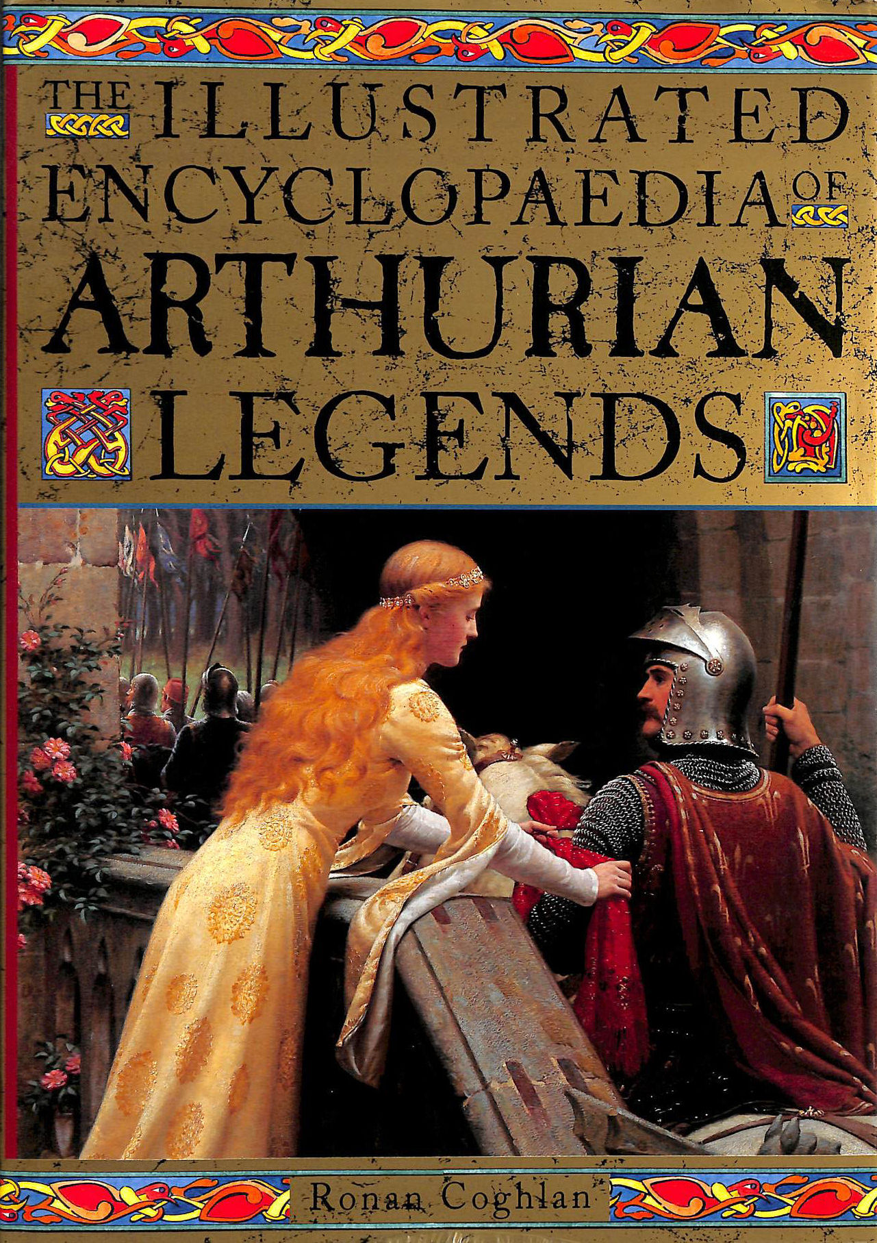 Image for The Illustrated Encyclopaedia of Arthurian Legends
