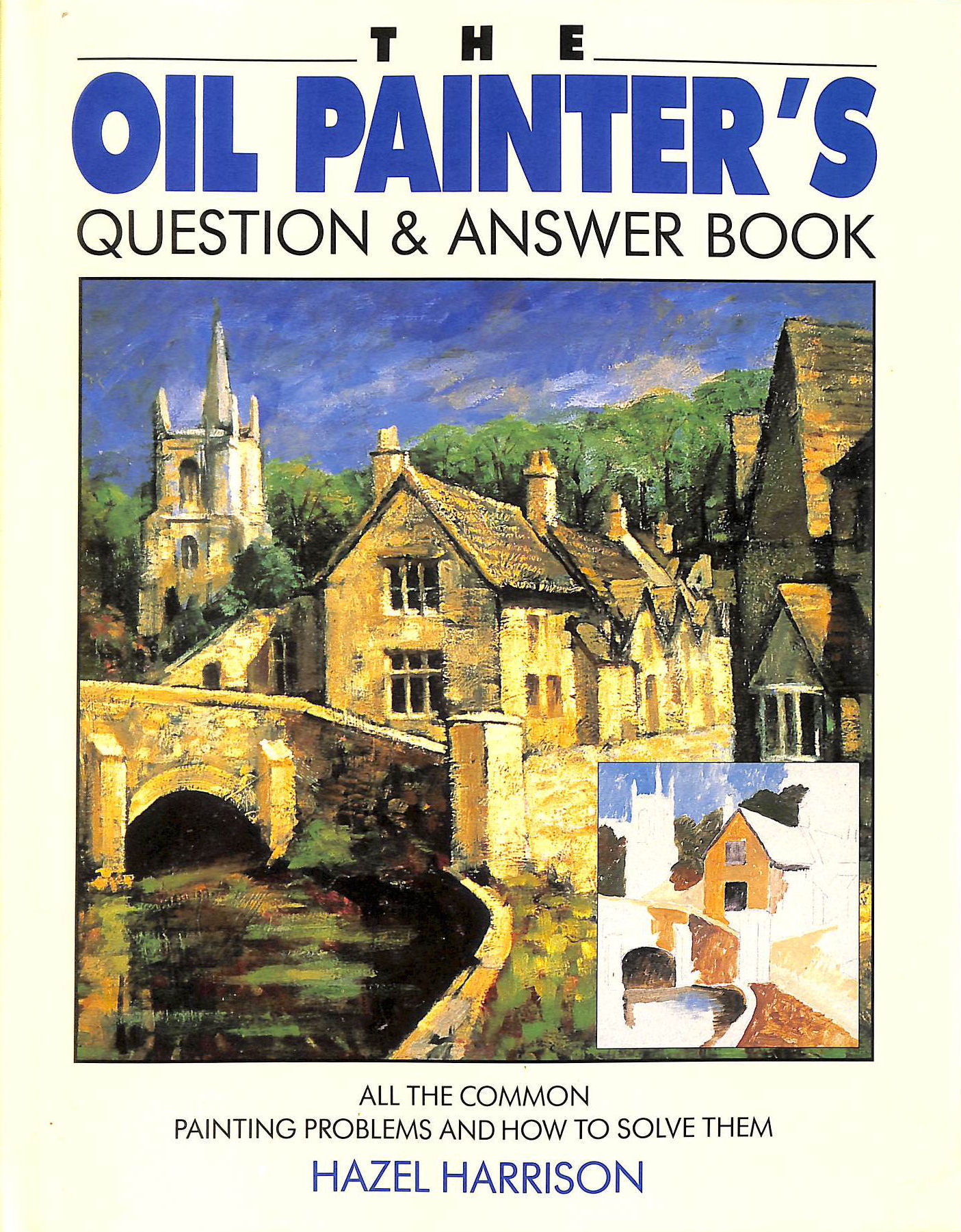 Image for The Oil Painter's Question and Answer Book