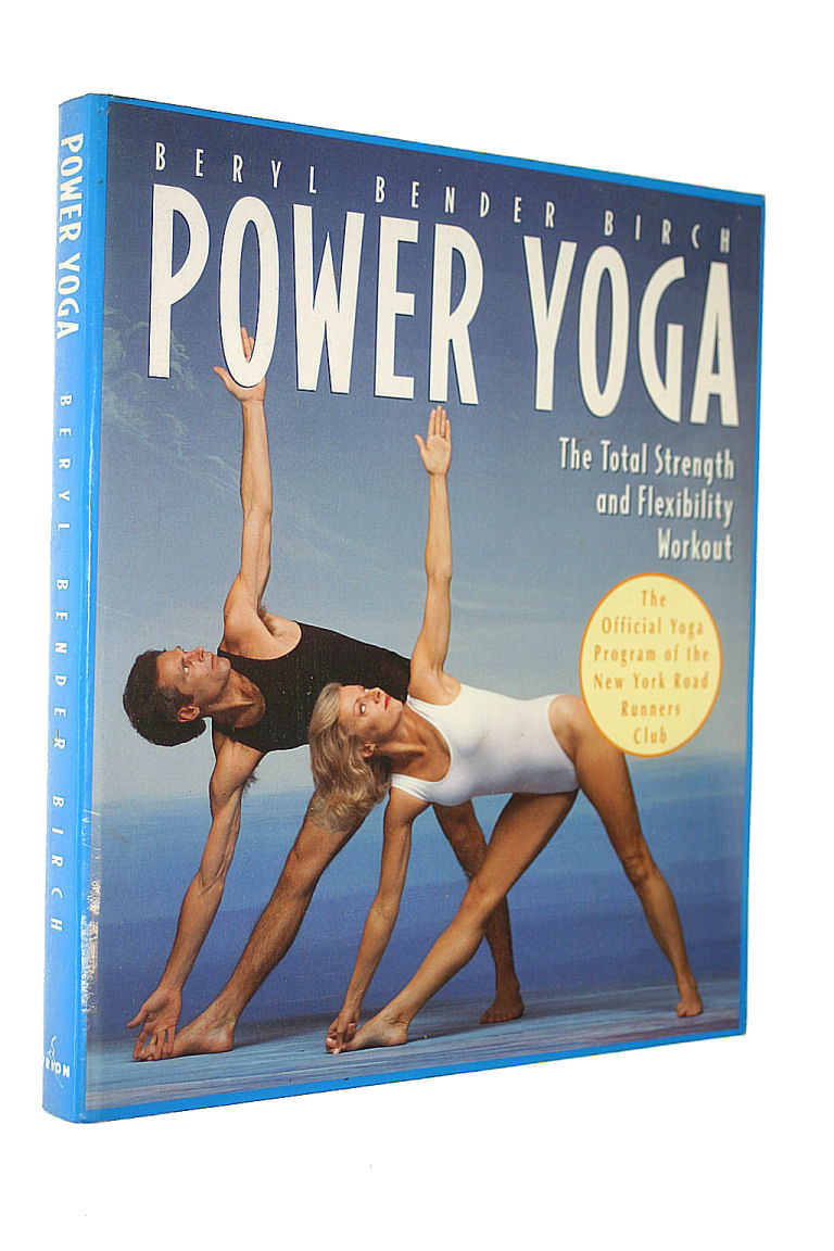 Image for Power Yoga: The Total Strength and Flexibility Workout