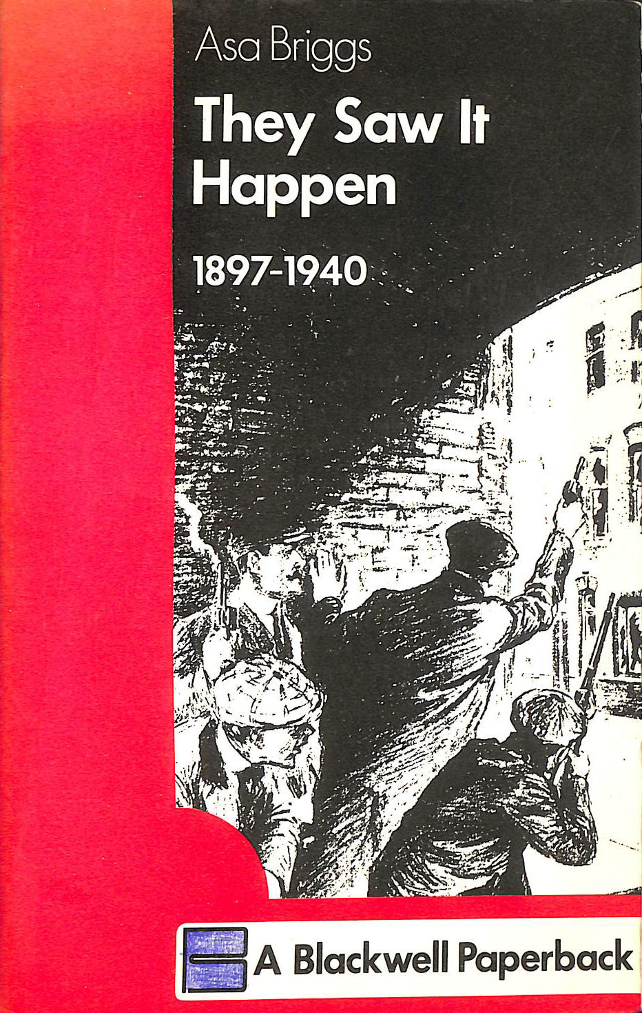 Image for They Saw it Happen: 1897-1940 v. 4
