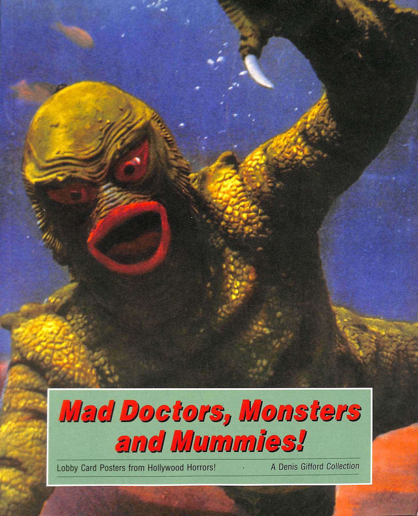 Image for Mad Doctors, Monsters and Mummies! Lobby Card Posters From Hollywood Horrors