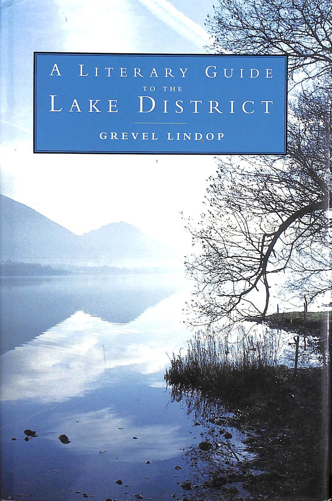 Image for A Literary Guide To The Lake District