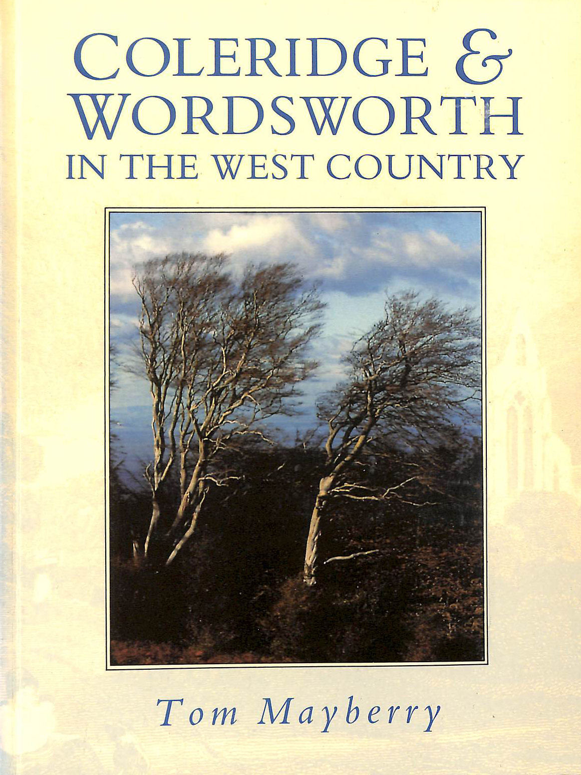 MAYBERRY, TOM - Coleridge and Wordsworth in the West Country