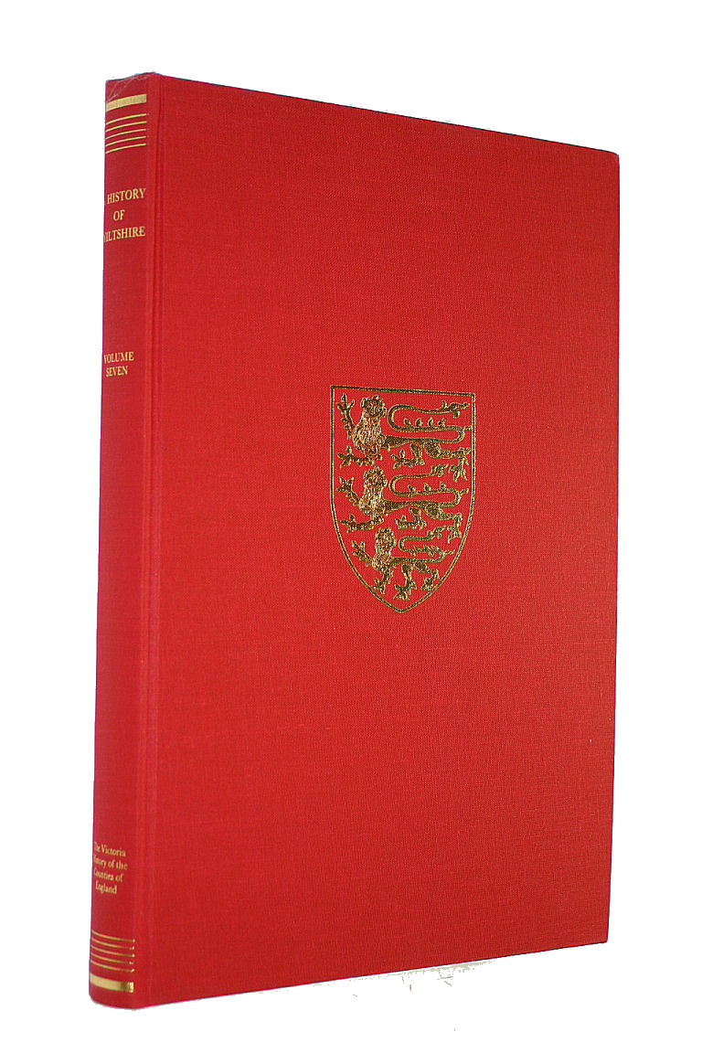Image for 7: A History of Wiltshire: Volume Seven (0) (Victoria County History)